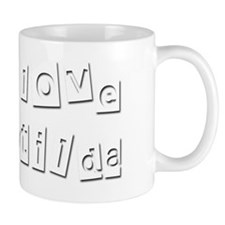 I Love Matilda Mug