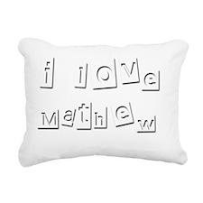 I Love Mathew Rectangular Canvas Pillow