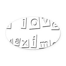 I Love Maximo Oval Car Magnet