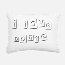 I Love Donte Rectangular Canvas Pillow