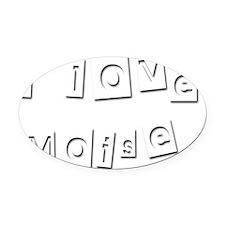 I Love Moise Oval Car Magnet