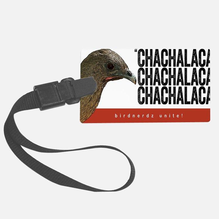 Chachalaca, Chachalaca Luggage Tag