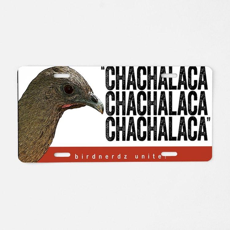 Chachalaca, Chachalaca Aluminum License Plate