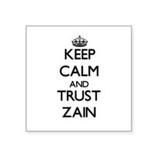 Keep Calm and TRUST Zain Sticker