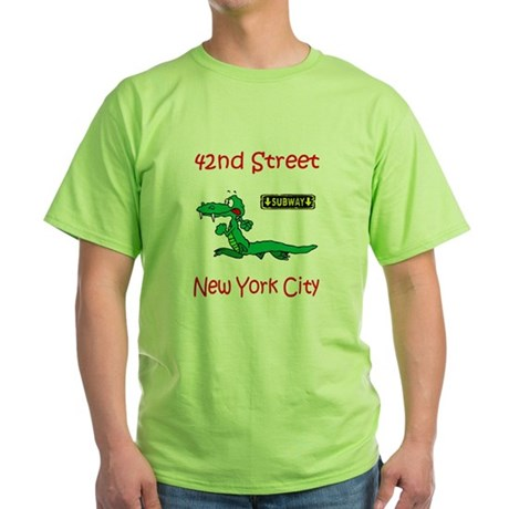 """CLICK HERE FOR 42ND NYC TEMS Green T-Shirt"