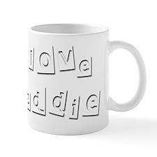 I Love Freddie Mug