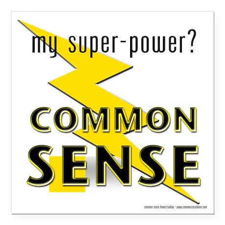 "My Super-Power? Common S Square Car Magnet 3"" x 3"""