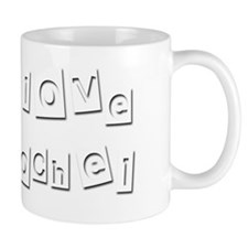 I Love Rochel Mug
