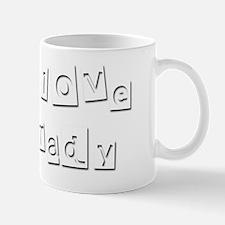 I Love Grady Mug
