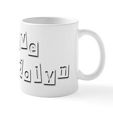 I Love Gwendolyn Mug