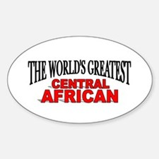 """The World's Greatest Central African"" Decal"