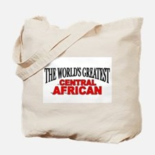 """""""The World's Greatest Central African"""" Tote Bag"""