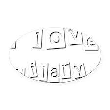 I Love Hilary Oval Car Magnet