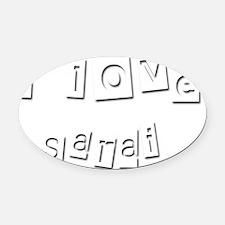 I Love Sarai Oval Car Magnet
