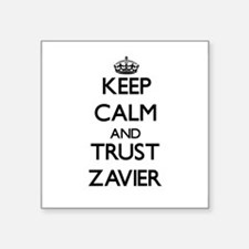 Keep Calm and TRUST Zavier Sticker