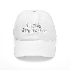 I Love Jaqueline Baseball Cap