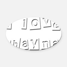 I Love Shayna Oval Car Magnet