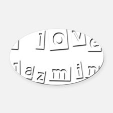 I Love Jazmin Oval Car Magnet
