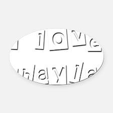 I Love Shayla Oval Car Magnet