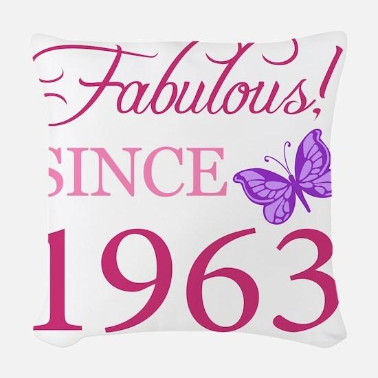 Fabulous Since 1963 Woven Throw Pillow