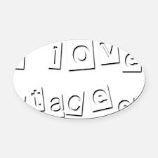 I Love Stacee Oval Car Magnet