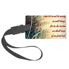 Not be weary Luggage Tag