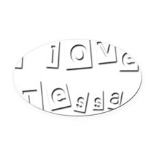 I Love Tessa Oval Car Magnet