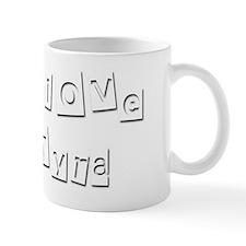 I Love Tyra Mug