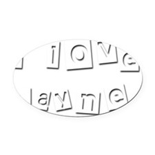 I Love Layne Oval Car Magnet