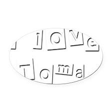 I Love Toma Oval Car Magnet