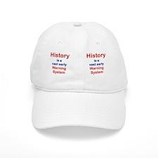 HISTORY IS A VAST EARLY WARNING SYSTEM mug Baseball Cap
