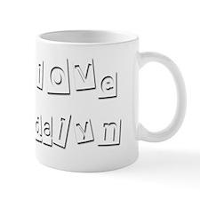 I Love Madalyn Mug