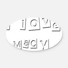 I Love Macy Oval Car Magnet