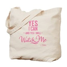 tshirt pink transparent Yes I can and yes Tote Bag