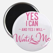 tshirt pink transparent Yes I can and yes I Magnet