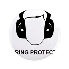 """Hearing Protection with Text Black 3.5"""" Button"""
