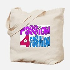 ...Passion 4 Fashion... Tote Bag
