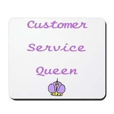 Customer Service Queen Mousepad