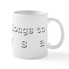 My Heart Belongs To Alysa Small Mug