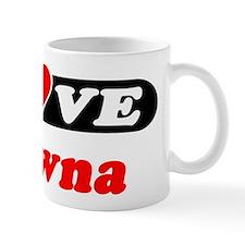 I Love Shawna Mug