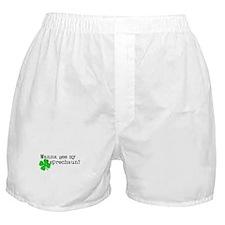 Wanna see my leprechaun? Boxer Shorts