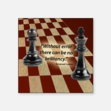 "Chess Quote- Brilliance Square Sticker 3"" x 3"""
