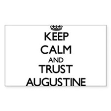 Keep Calm and TRUST Augustine Decal