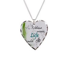 Without Music, Life Would Bb Necklace Heart Charm