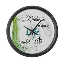 Without Music, Life Would Bb Large Wall Clock