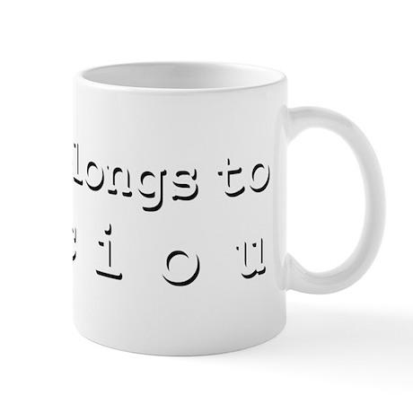 My Heart Belongs To Preciou Mug