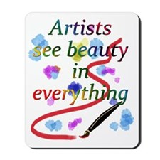 Artists See Beauty Mousepad