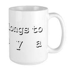 My Heart Belongs To Tanya Mug