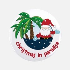 """Christmas In Paradise 3.5"""" Button"""