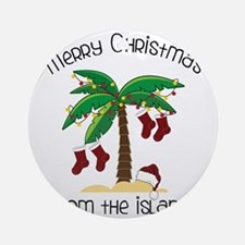 From The Islands Round Ornament